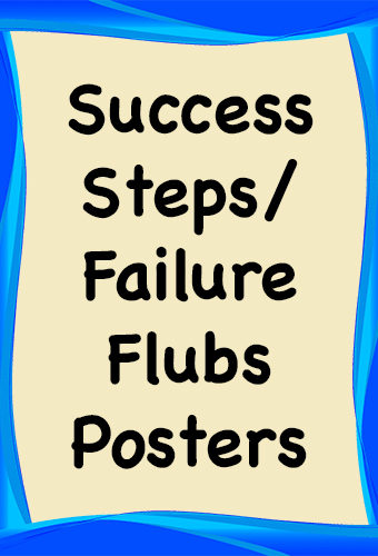 Success Steps/Failure Flubs Posters