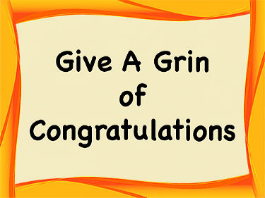 Give A Grin Of Congratulations Cards