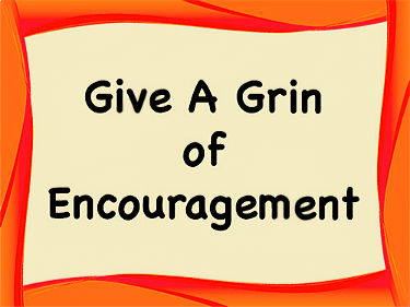 Give A Grin Of Encouragement Cards