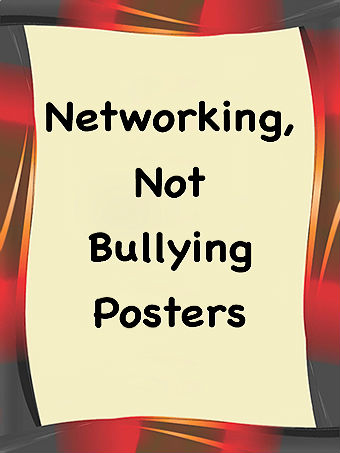 Networking, Not Bullying